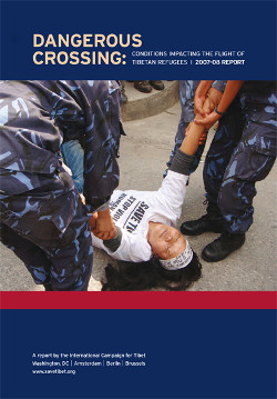 Dangerous Crossings: Conditions Impacting the Flight of Tibetan Refugees, 2007-2008