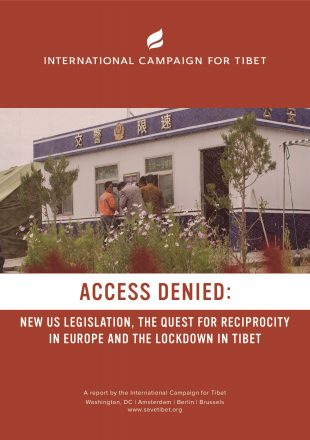 Access Denied <span>New U.S. legislation, the Quest for Reciprocity in Europe and the Lockdown in Tibet</span>