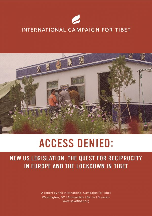 Access Denied New U.S. legislation, the Quest for Reciprocity in Europe and the Lockdown in Tibet