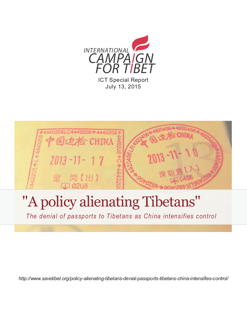 A Policy Alienating Tibetans - The denial of passport to Tibetans as China intensifies control - July 2015