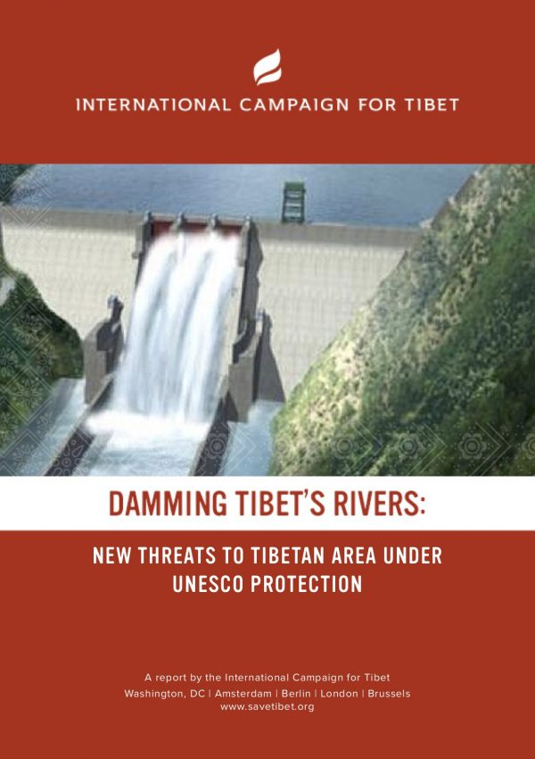 Damming Tibet's Rivers New Threats to Tibetan Area under UNESCO Protection