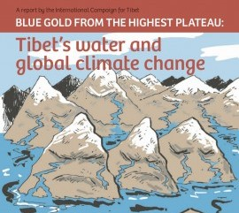 New ICT report reveals global significance of Tibet, earth's Third Pole, and challenges China's policies
