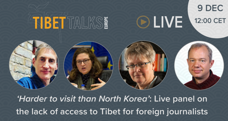 Tibet Talks Europe –  'Harder to visit than North Korea': The lack of access to Tibet for foreign journalists
