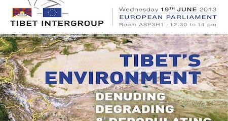 "European Parliament's Conference: ""Tibet's Environment: Denuding, Degrading & Depopulating"" – 19 June 2013"