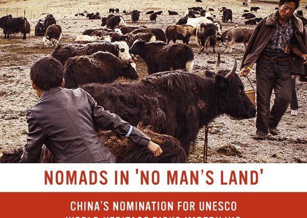 Nomads in 'no man's land': China's nomination for UNESCO World heritage risks imperilling Tibetans and wildlife