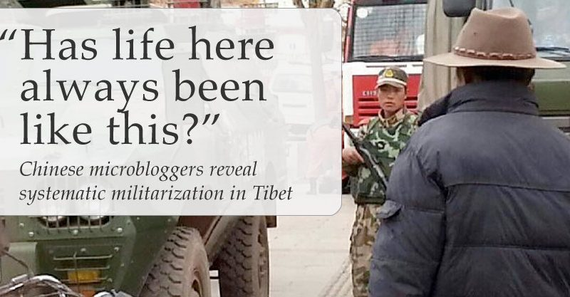 """Has Life Here Always Been Like This?"" Chinese microbloggers reveal systematic militarization in Tibet"